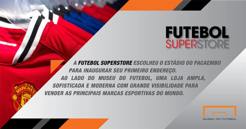 afde0c966b Agora a Futebol Superstore expande sua rede